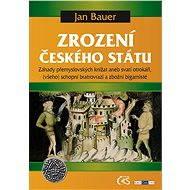 Zrození českého státu - Elektronická kniha