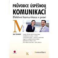 Průvodce úspěšnou komunikací - E-kniha