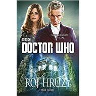 Doctor Who: Roj hrůzy - Mike Tucker