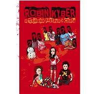 Robin Kyber a tajemná postava z chatu - Petr Tobiáš