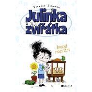 Julinka a její zvířátka – Školní mazlíčci - Elektronická kniha