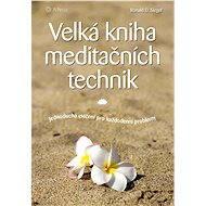 Velká kniha meditačních technik - Elektronická kniha