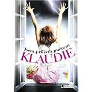 Jsem průšvih jménem Klaudie - Elektronická kniha