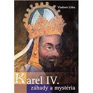 Karel IV. - záhady a mysteria - Elektronická kniha