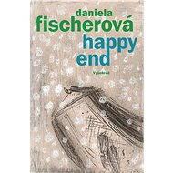 Happy end - Daniela Fischerová