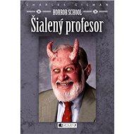 Horror School 1 – Šialený profesor - Charles Gilman