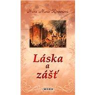 Láska a zášť - Elektronická kniha