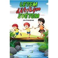 Letem dětským světem - Elektronická kniha