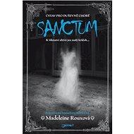 Sanctum - Madeleine  Rouxová