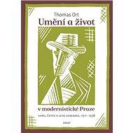 Umění a život v modernistické Praze - Elektronická kniha - Thomas Ort, 280 stran