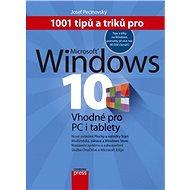 1001 tipů a triků pro Microsoft Windows 10 - E-kniha