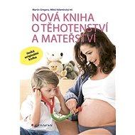 Nová kniha o těhotenství a mateřství - Elektronická kniha