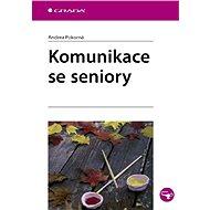Komunikace se seniory - Elektronická kniha