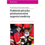 Praktická příručka přednemocniční urgentní medicíny - Elektronická kniha