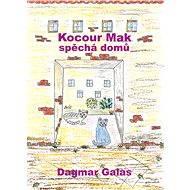 Kocour Mak spěchá domů - Dagmar Galas