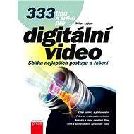 333 tipů a triků pro digitální video - Elektronická kniha