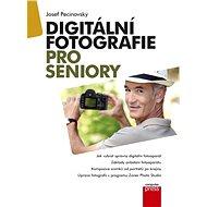 Digitální fotografie pro seniory - Elektronická kniha