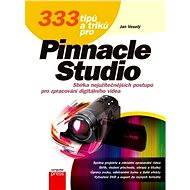 333 tipů a triků pro Pinnacle Studio - Elektronická kniha