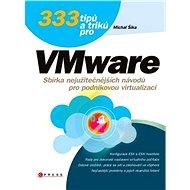 333 tipů a triků pro VMware - Elektronická kniha