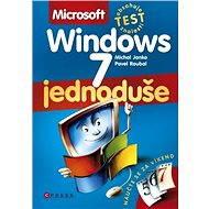 Microsoft Windows 7 Jednoduše - Elektronická kniha