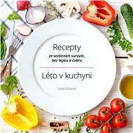 Léto v kuchyni - Elektronická kniha