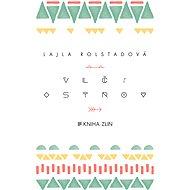 Vlčí ostrov - Elektronická kniha - Lajla Rolstadová