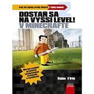 Dostaň sa na vyšší level v Minecrafte [SK] - Elektronická kniha
