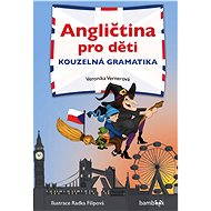 Angličtina pro děti - kouzelná gramatika - Elektronická kniha