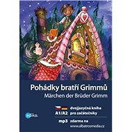 Pohádky bratří Grimmů A1/A2 - Elektronická kniha