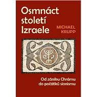 Osmnáct století Izraele - Elektronická kniha