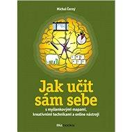 Jak učit sám sebe - Elektronická kniha