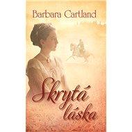 Skrytá láska - Barbara Cartland