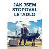 Jak jsem stopoval letadlo - Elektronická kniha