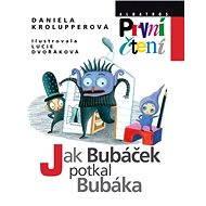 Jak Bubáček potkal Bubáka - Elektronická kniha