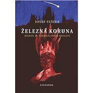 Železná koruna - Elektronická kniha