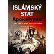 Islámský stát – Apokalypsa - William McCants