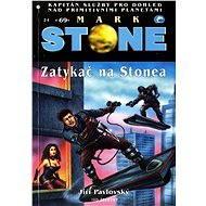 Zatykač na Stonea - Elektronická kniha