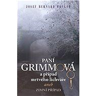 Paní Grimmová  a případ mrtvého lichváře  - Elektronická kniha