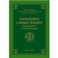 Zavraždění carské rodiny - Elektronická kniha