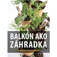 Balkón ako záhradka - Elektronická kniha