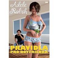 Pravidla pro Boyfrienda - Adele Ralish