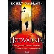 Hodvábnik (SK) - Robert Galbraith (pseudonym J. K. Rowlingovej)