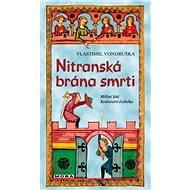 Nitranská brána smrti - Elektronická kniha