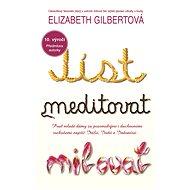 Jíst, meditovat, milovat - Elektronická kniha