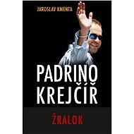 Padrino Krejčíř - Žralok - Elektronická kniha