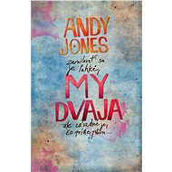 My dvaja - Andy Jones