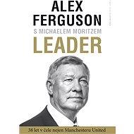 Leader - Alex Ferguson, Michael Moritz