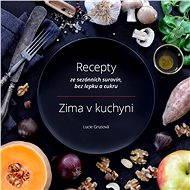 Zima v kuchyni - Elektronická kniha