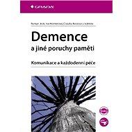 Demence a jiné poruchy paměti - Elektronická kniha