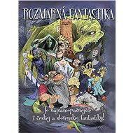 Rozmarná fantastika - Elektronická kniha